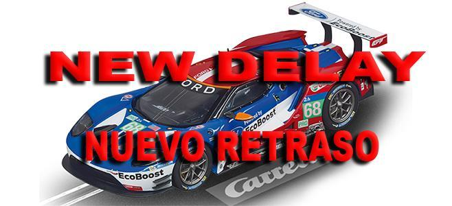 FORD GT DELAYED